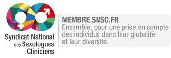 membre du Syndicat National des Sexologues Cliniciens. Ensemble pour une prise en compte globale des individus dans leur globalité et leur diversité.